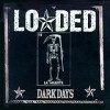 Loaded - Dark Days: Album-Cover