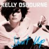 Kelly Osbourne - Shut Up: Album-Cover
