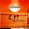 Phonoroid - Not On The Map: Album-Cover