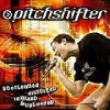 Pitchshifter - Bootlegged, Distorted, Remixed And Uploaded: Album-Cover