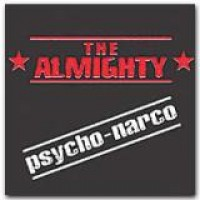 The Almighty – Psycho-Narco