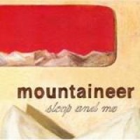 Mountaineer – Sleep And Me