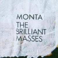Monta – The Brilliant Masses
