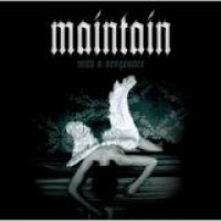 Maintain – With A Vengeance
