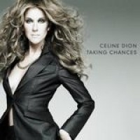 Celine Dion – Taking Chances