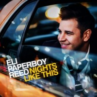 Eli Paperboy Reed – Nights Like This