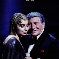 Tony Bennett & Lady Gaga – Cheek to Cheek - Live