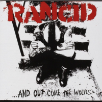 Rancid – ...And Out Come The Wolves