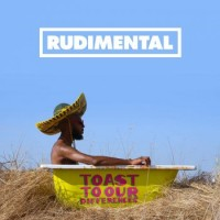Rudimental – Toast To Our Differences (Deluxe Edition)
