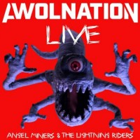 Awolnation – Angel Miners & The Lightning Riders Live From 2020