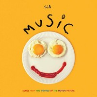 Sia – Music - Songs From And Inspired By The Motion Picture