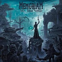 Memoriam – To The End