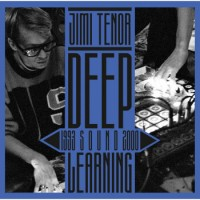 Jimi Tenor – Deep Sound Learning (1993 - 2000)