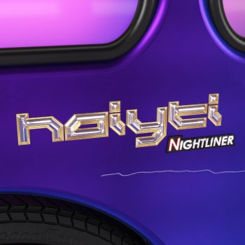 Haiyti - Nightliner